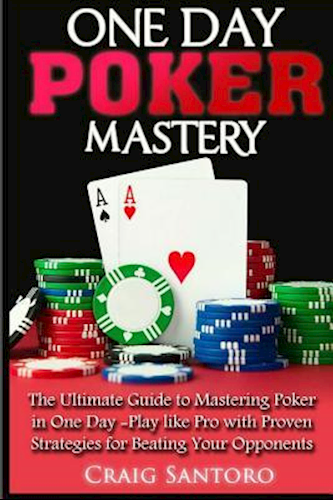 One Day Poker Mastery