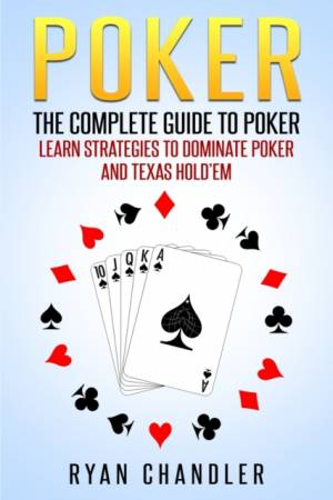 Pokerudstyr - poker bogen: The Complete Guide To Poker